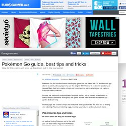 Pokémon Go guide, best tips and tricks