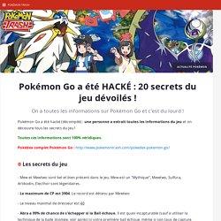 Pokémon Go a été HACKÉ : 20 secrets du jeu dévoilés ! - Pokémon Trash
