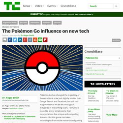 The Pokémon Go influence on new tech