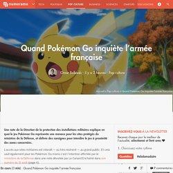 Quand Pokémon Go inquiète l'armée française - Pop culture
