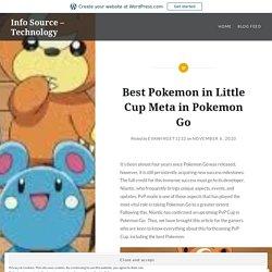 Best Pokemon in Little Cup Meta in Pokemon Go – Info Source – Technology