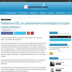 Pokémon GO, un phénomène touristique à ne pas sous-estimer !