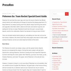 Pokemon Go: Team Rocket Special Event Guide - PressRen