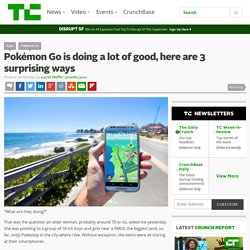 Pokémon Go is doing a lot of good, here are 3 surprising ways