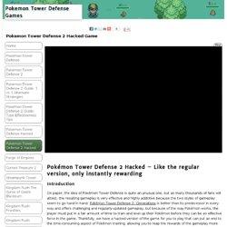 Pokemon Tower Defense 2 Hacked Game