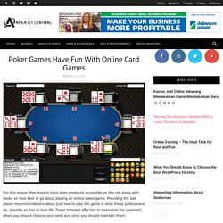 Poker Games Have Fun With Online Card Games