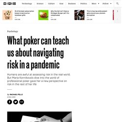 What poker can teach us about navigating risk in a pandemic