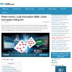 Cách chơi poker thắng lớn