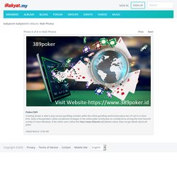 Poker389 - Album Photo View - Malaysia Community by iRakyat.my