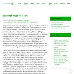 poker389 Most Vital Tips
