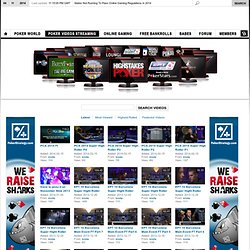 Poker Streaming Videos - High Quality Poker TV Show