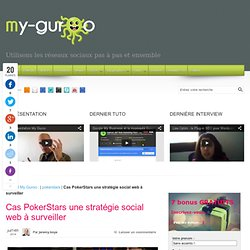 Cas PokerStars une stratégie social web à surveiller