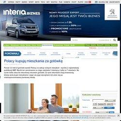 Polacy kupują mieszkania za gotówkę - Biznes w INTERIA.PL