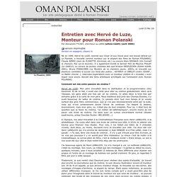 Hervé de Luze & Polanski, entretien exclusif