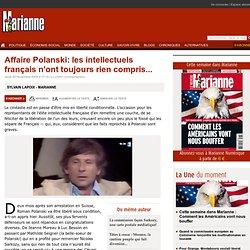 Affaire Polanski: les intellectuels français n'ont toujours rien compris...