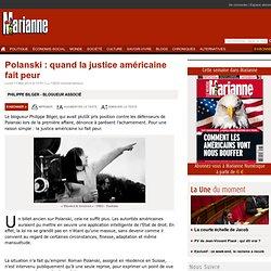 Polanski : quand la justice américaine fait peur