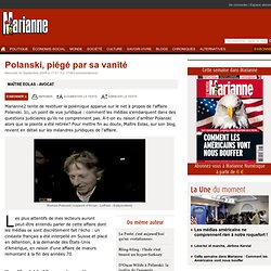 Polanski, piégé par sa vanité