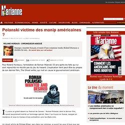 Polanski victime des manip américaines ?