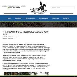 The Polaris Scrambler Will Elevate Your Ride