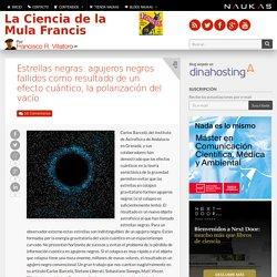 Estrellas negras: agujeros negros fallidos como resultado de un efecto cuántico, la polarización del vacío