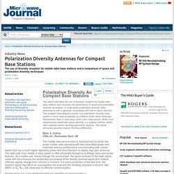 Polarization Diversity Antennas for Compact Base Stations