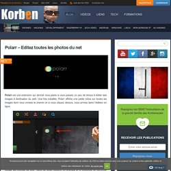 Polarr - Editez toutes les photos du net