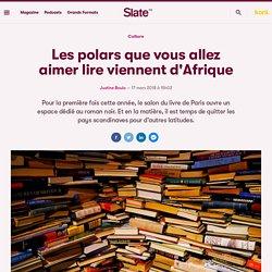 Les polars que vous allez aimer lire viennent d'Afrique