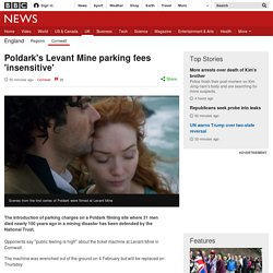 Poldark's Levant Mine parking fees 'insensitive'