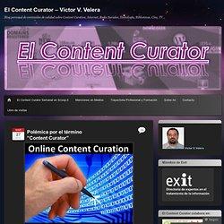 """Polémica por el término """"Content Curator"""""""
