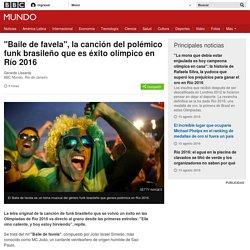 """""""Baile de favela"""", la canción del polémico funk brasileño que es éxito olímpico en Río 2016 - BBC Mundo"""