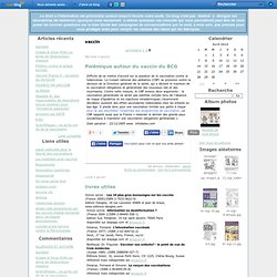 vaccin - Polémique autour du… - livres utiles - DROITS DE L'HOMME - ALLERGIES ET AUTISME - Vacciner ou non les… - le blog vaccin par : anthony