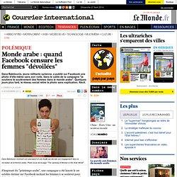 """Monde arabe : quand Facebook censure les femmes """"dévoilées"""""""