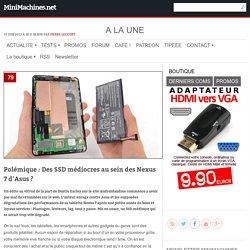 Polémique : Des SSD médiocres au sein des Nexus 7 d'Asus ?