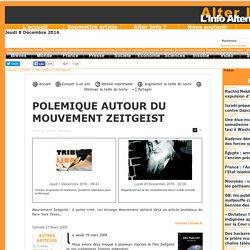 POLEMIQUE AUTOUR DU MOUVEMENT ZEITGEIST