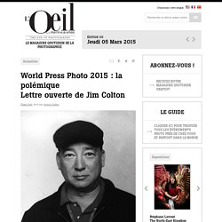 World Press Photo 2015 : la polémique Lettre ouverte de Jim Colton