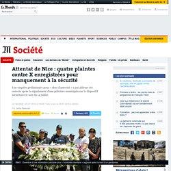 Polémique sur la sécurité à Nice: quatre plaintes contre X déposées