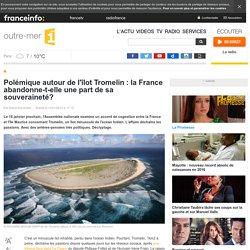 Polémique autour de l'îlot Tromelin : la France abandonne-t-elle une part de sa souveraineté? - outre-mer 1ère