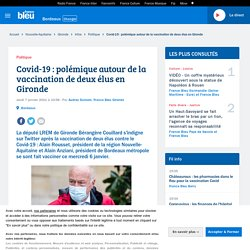 Covid-19 : polémique autour de la vaccination de deux élus en Gironde
