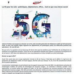 La 5G pour les nuls : polémiques, déploiement, offres... tout ce que vous devez savoir
