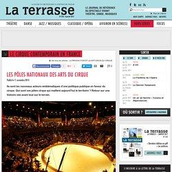 Article (La Terrasse) : Les pôles nationaux des arts du cirque