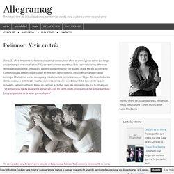Poliamor: Vivir en trío – Allegramag