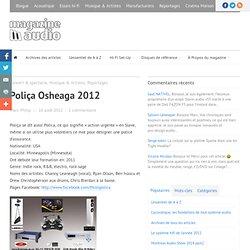Poliça Osheaga 2012 - Magazine Audio