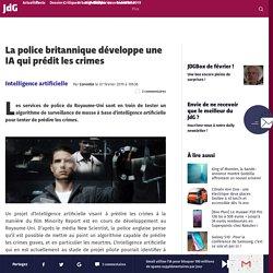 La police britannique développe une IA qui prédit les crimes