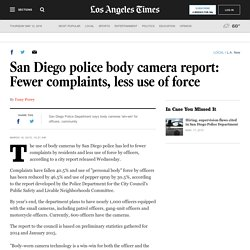 San Diego police body camera report: Fewer complaints, less use of force