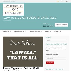 Three Types of Police-Civilian Interaction