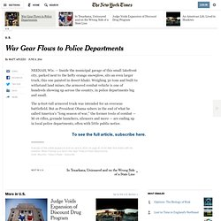 War Gear Flows to Police Departments