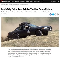 Here's Why Police Used To Drive The Ford Crown Victoria