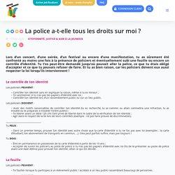 La police a-t-elle tous les droits sur moi ? - Infor Jeunes