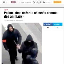 Police: «Des enfants chassés comme des animaux»