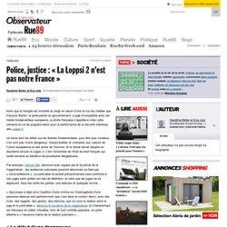 """Police, justice : """"La Loppsi 2 n'est pas notre France"""""""